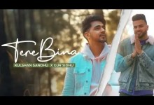 Photo of Tere Bina Lyrics | Kulshan Sandhu | Gur Sidhu