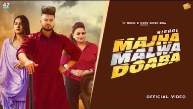 Photo of Majha Malwa Doaba Lyrics | Misaal | Gurlez Akhtar