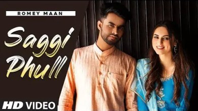 Photo of Saggi Phull Lyrics | Romey Maan | Sulfa