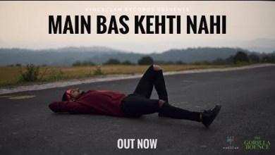 Photo of Main Bas Kehti Nahi Lyrics | King | The Gorilla Bounce