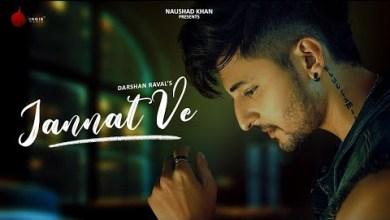 Photo of Jannat Ve Lyrics | Darshan Raval | Nirmaan