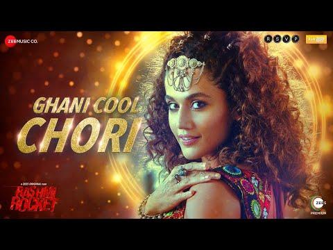Ghani Cool Chori Lyrics