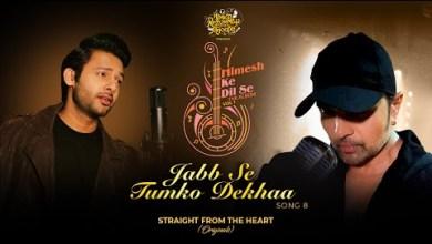 Photo of Jabb Se Tumko Dekhaa Lyrics | Himesh | Sameer | Stebin B