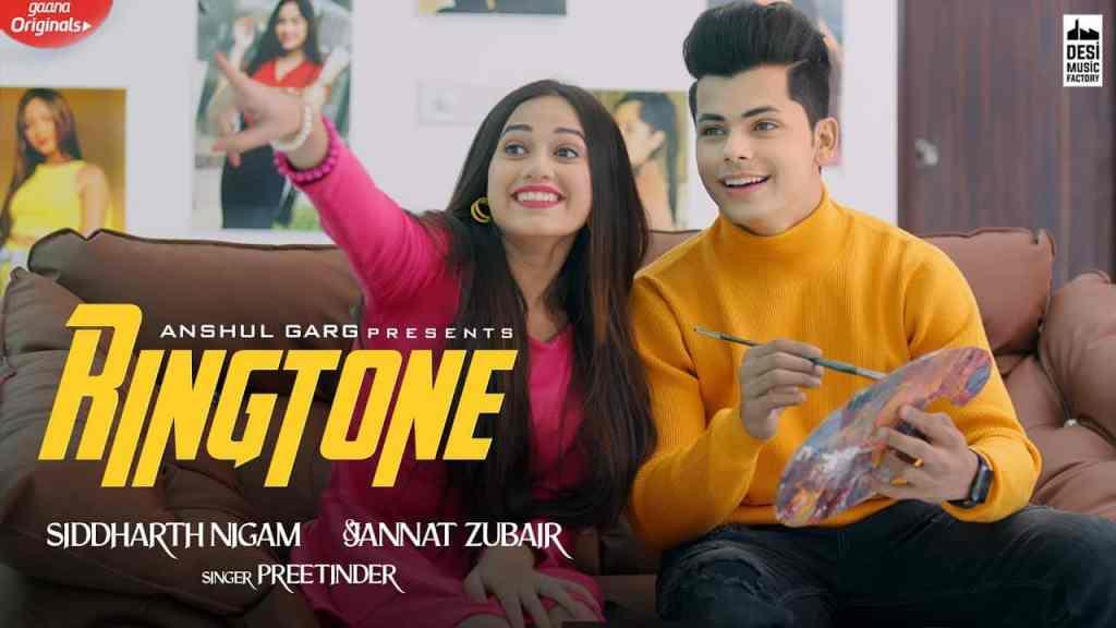Ringtone Lyrics | Preetinder | Siddharth Nigam & Jannat Zubair