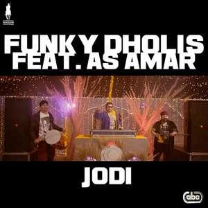 Jodi Lyrics Funky Dholis