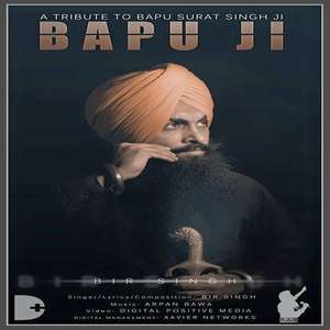 Bapu Ji Lyrics Bir Singh [Tribute to Bapu Surat Singh Ji Khalsa]