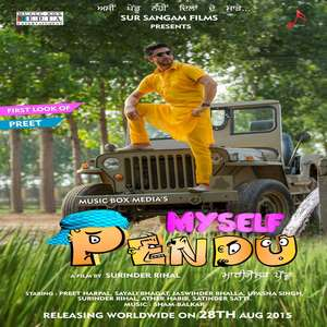 Myself Pendu (2015) Punjabi Movie – Preet Harpal