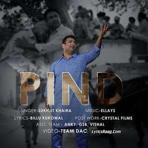 Pind Lyrics – Sukhjit Khaira Ft Ellays
