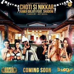 Chhoti Si Nikkar Lyrics Ramji Gulati Ft DJ Shadow Dubai