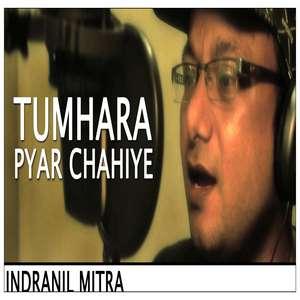 Tumhara Pyar Chahiye Lyrics – Indranil Mitra Ft Bappi Lahiri