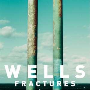 Fractures Lyrics Wells - Single