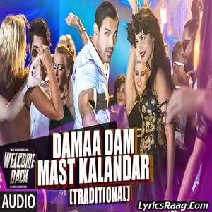 Damaa Dam Mast Kalandar Lyrics – Mika Singh Ft Yo Yo Honey Singh – Welcome Back
