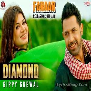 Diamond Lyrics – Gippy Grewal From Faraar [Diamond Da Koka Le Deyan]