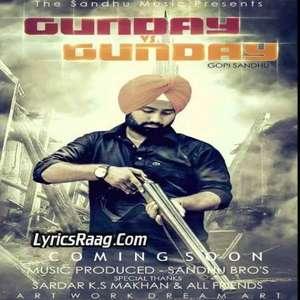 Gunday Vs Gunday Lyrics – Gopi Sandhu