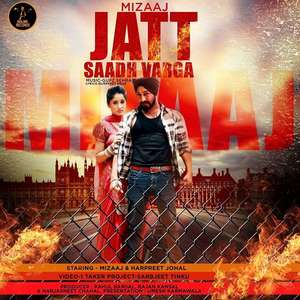 Jatt Saadh Varga Lyrics – Mizaaj Ft Gupz Sehra