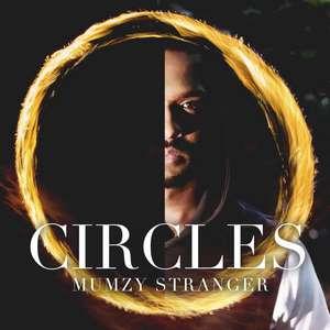 Cirles Lyrics – Mumzy Stranger 2015 New Single