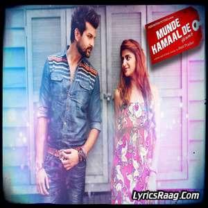 Naina Baawre Unplugged Lyrics – Munde Kamaal De by Nikhil Sharma Ft Randeep Kaur