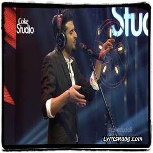 Bewajah Lyrics – Nabeel Shaukat Ali From Coke Studio Season 8,E01