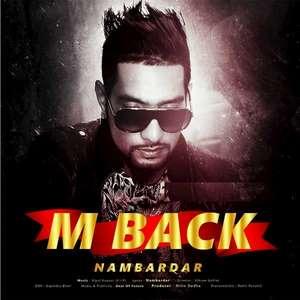 M Back Lyrics – Nambardar Punjabi Songs