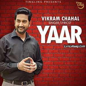 Yaar Lyrics – Vikram Chahal Ft NRB Single