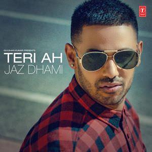jaz-dhami-teri-ah-djpunjab-lyric