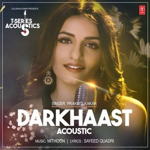 Darkhaast Acoustic (T-Series Acoustics)