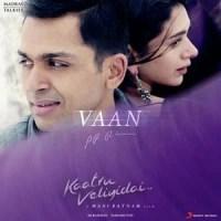 Vaan Varuvaan-From-Kaatru-Veliyidai--Tamil-2017-500x500