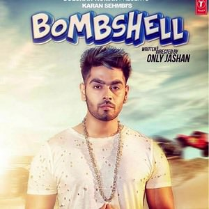 Karan Sehmbi bombshell song lyrics