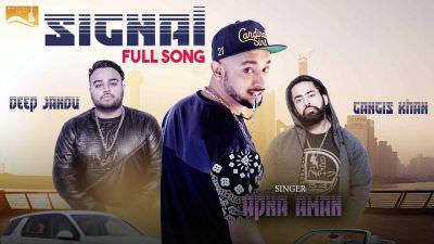 Signal (Full Song) Apna Aman Latest Punjabi Songs