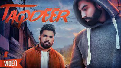 TAQDEER song Dilraj Grewal Parmish Verma