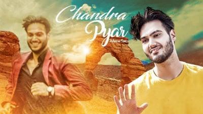 Chandra Pyar (Full Song) Aarish Singh