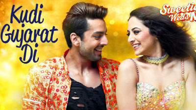 Kudi Gujarat Di Song Sweetiee Weds NRI