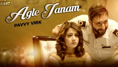 AGLE JANAM song Pavvy Virk Nigaz Records
