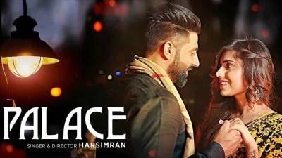 PALACE - Harsimran latest Punjabi Song 2017