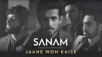 Jaane Woh Kaise song Sanam