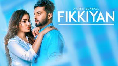 Fikkiyan Aarsh Benipal (Full Song)