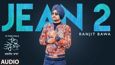 Jean 2 Ranjit Bawa Song (1)