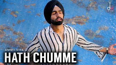 HATH CHUMME - AMMY VIRK song (1)