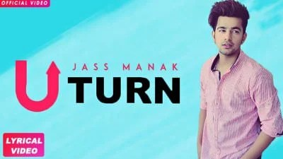 JASS MANAK - U TURN (Full Song) AM Human