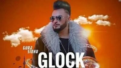 Glock song lyrics Gurj Sidhu (1)