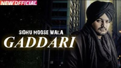 Sidhu Moosewala - Gaddari (1)