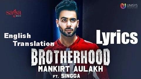 Brotherhood Lyrics (English Translation) - Mankirt Aulakh Punjabi Song(1)