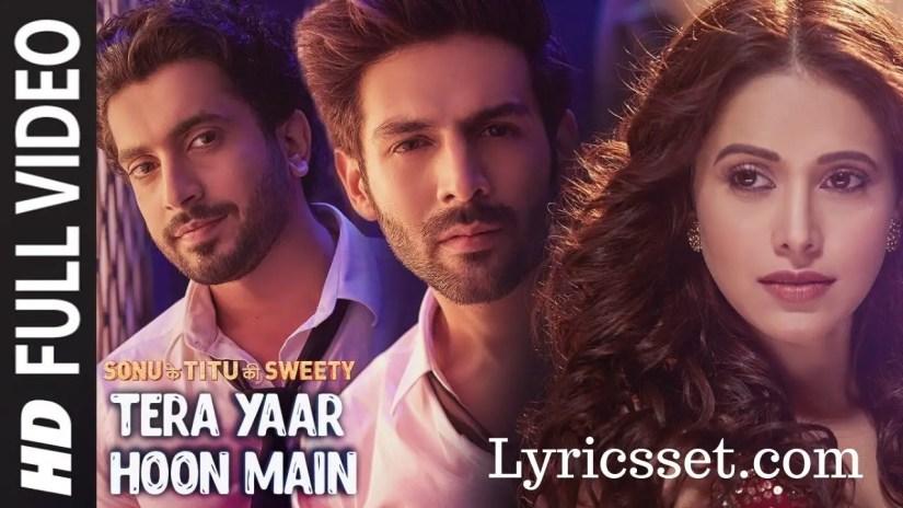Tera Yaar Hoon Main Lyrics, Arijeet singh, Tiktok, Song