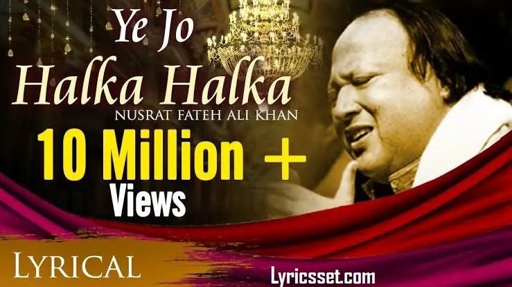 Hai halka mp3 320kbps download suroor halka jo yeh Stream Nusrat