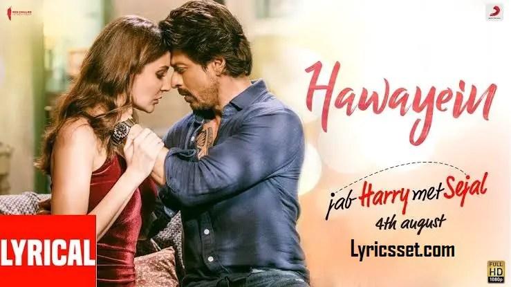 Main jo tera na hua lyrics, Shah Rukh, Pritam, Arijit, Tiktok, Song Name- Hawayein