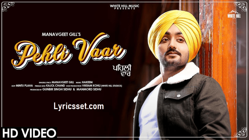 PEHLI VAAR Lyrics by Manavgeet Gill