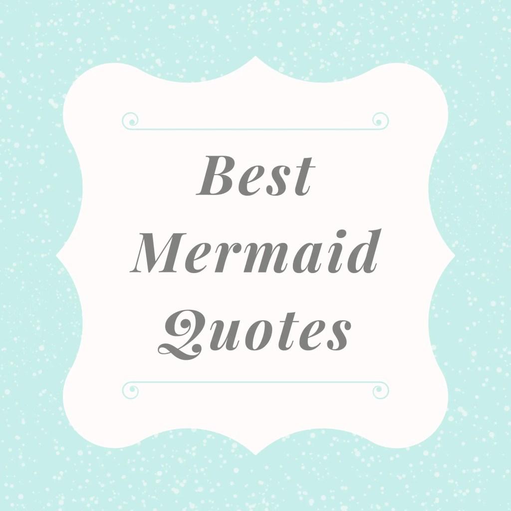 Best mermaid quotes