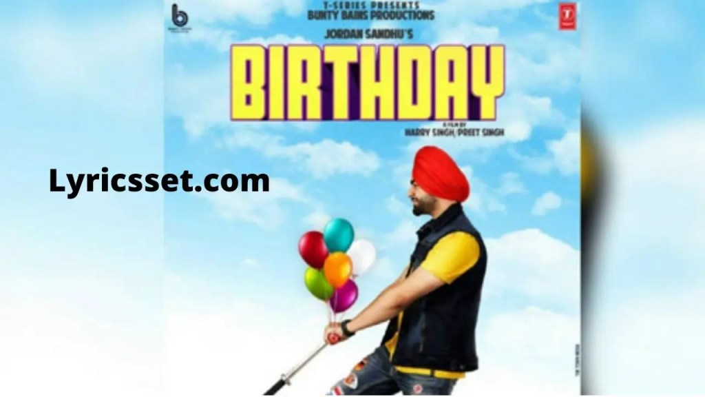 Aaj Jashan Manaye Jange Tera Sohniye Birthday Aa Lyrics