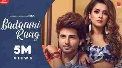 बदामी रंग Badaami Rang Hindi Lyrics 2020
