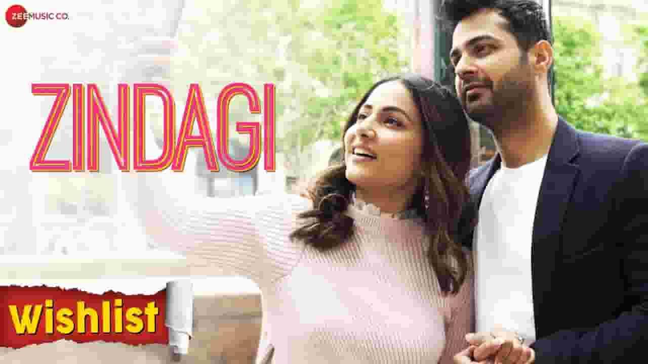 ज़िंदगी Zindagi Lyrics In Hindi - Wishlist   Hina Khan, Ibrar Malik